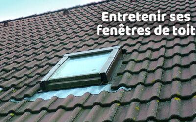 Comment nettoyer et entretenir une fenêtre de toit ?